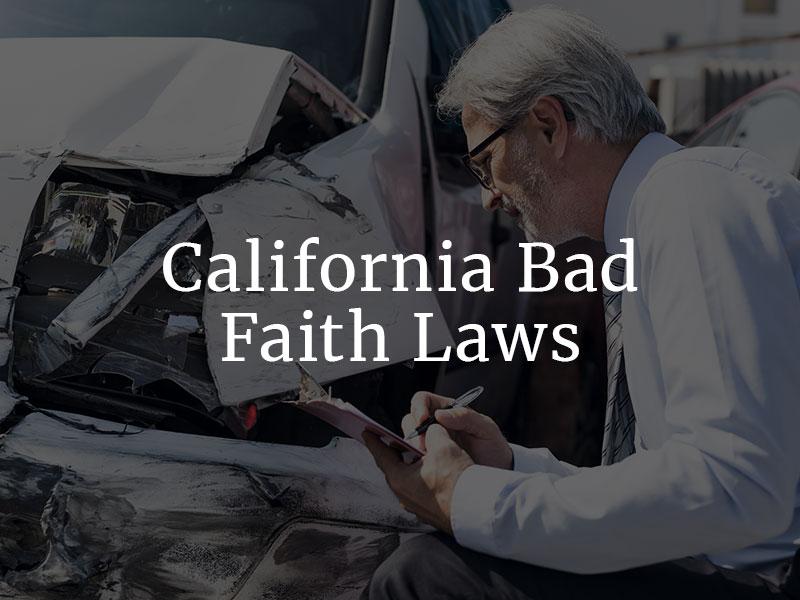Bad Faith Laws in California
