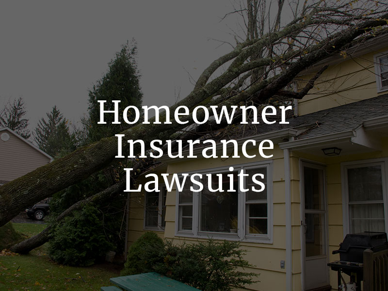 Homeowner Insurance lawsuits