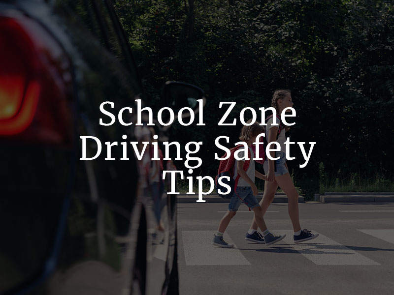 School Zone Driving safety tips