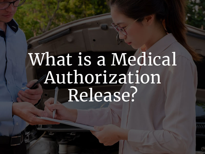 What is a Medical Authorization Release